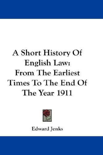 A Short History Of English Law