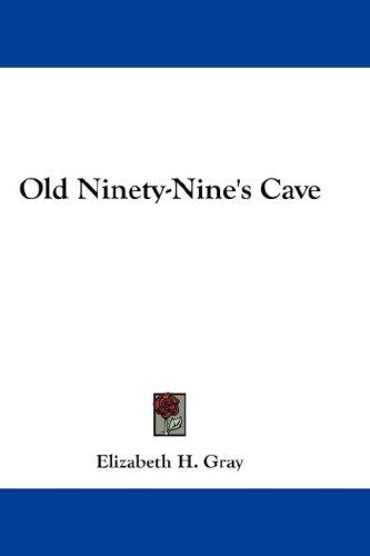 Old Ninety-Nine's Cave