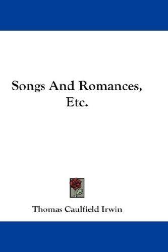 Songs And Romances, Etc.