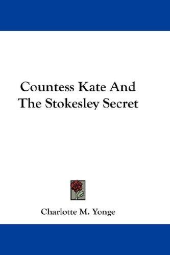 Countess Kate And The Stokesley Secret