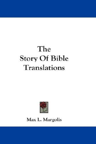 The Story Of Bible Translations