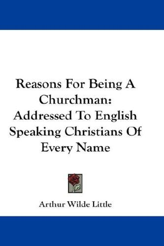 Reasons For Being A Churchman