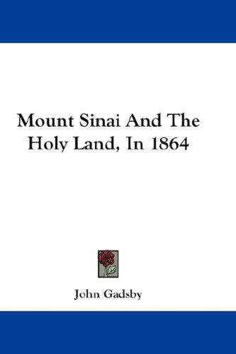 Download Mount Sinai And The Holy Land, In 1864