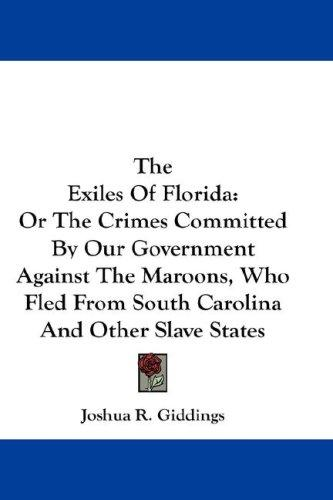 The Exiles Of Florida
