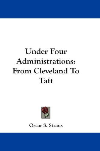 Under Four Administrations