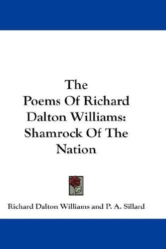 The Poems Of Richard Dalton Williams