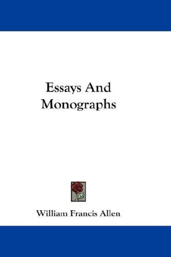 Essays And Monographs