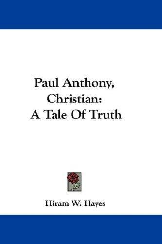 Paul Anthony, Christian