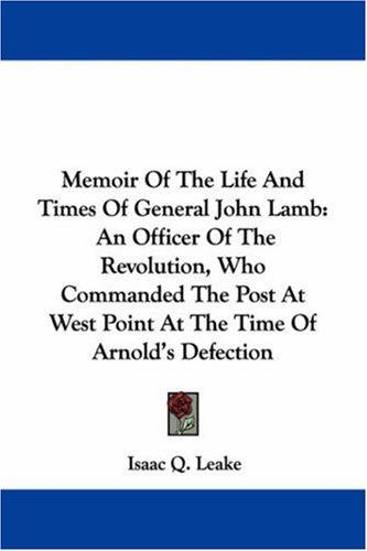 Download Memoir Of The Life And Times Of General John Lamb