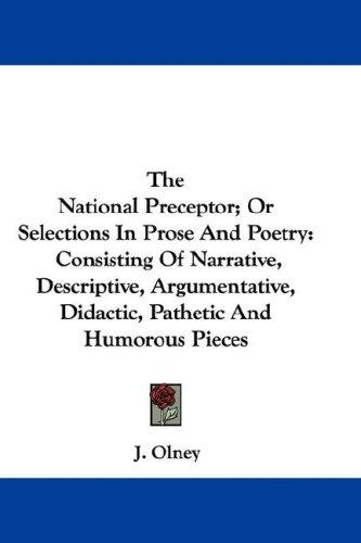 The National Preceptor; Or Selections In Prose And Poetry