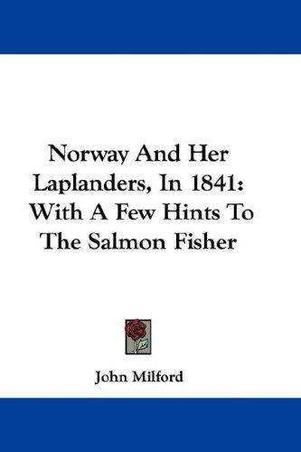Norway And Her Laplanders, In 1841