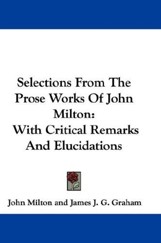 Selections From The Prose Works Of John Milton