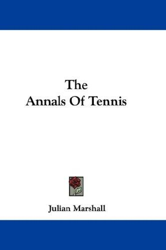 The Annals Of Tennis