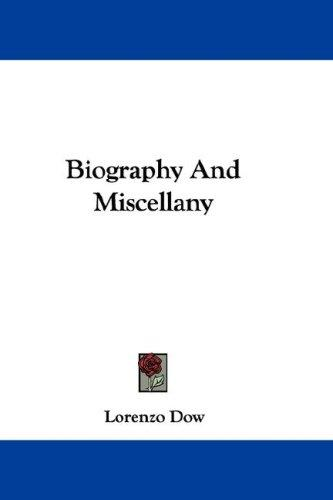 Biography And Miscellany