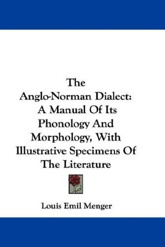 The Anglo-Norman Dialect