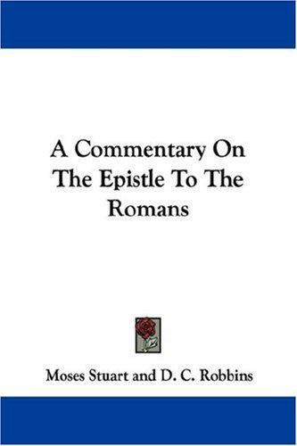 Download A Commentary On The Epistle To The Romans