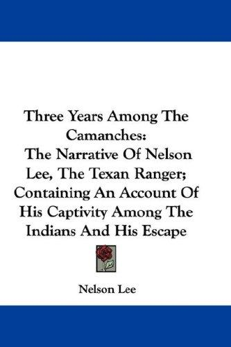 Three Years Among The Camanches