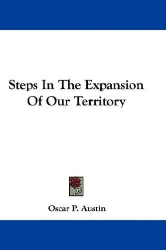 Download Steps In The Expansion Of Our Territory