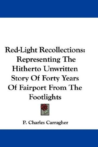 Download Red-Light Recollections