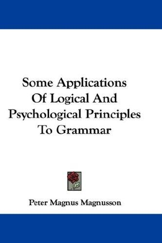 Download Some Applications Of Logical And Psychological Principles To Grammar