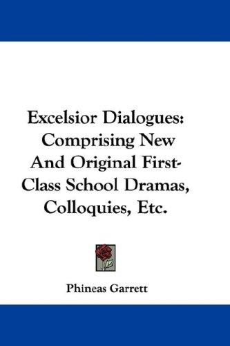 Excelsior Dialogues