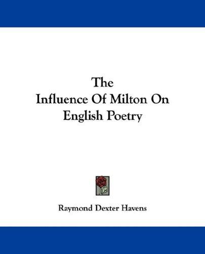 Download The Influence Of Milton On English Poetry