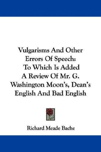 Vulgarisms And Other Errors Of Speech