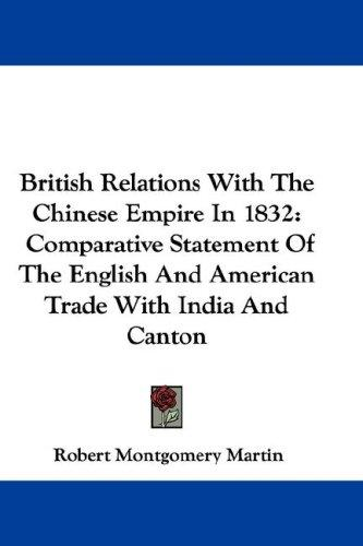 British Relations With The Chinese Empire In 1832
