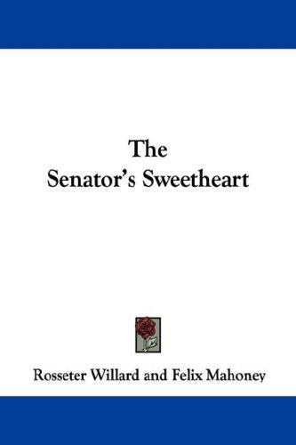 The Senator's Sweetheart
