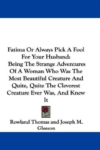 Download Fatima Or Always Pick A Fool For Your Husband