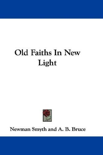 Download Old Faiths In New Light
