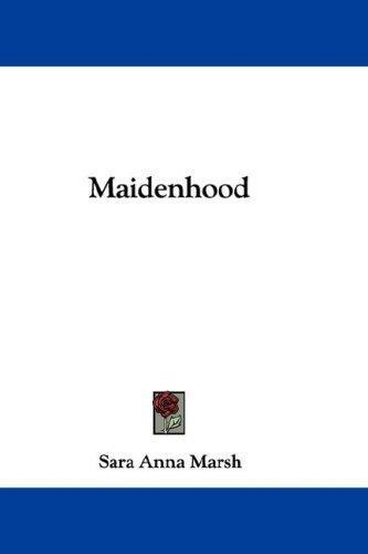 Maidenhood