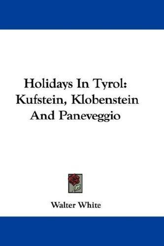 Holidays In Tyrol