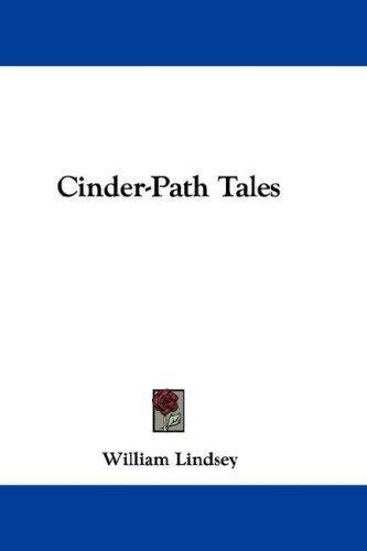 Cinder-Path Tales