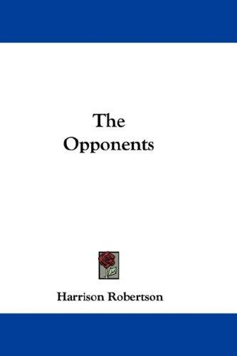 The Opponents