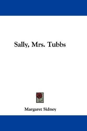 Sally, Mrs. Tubbs