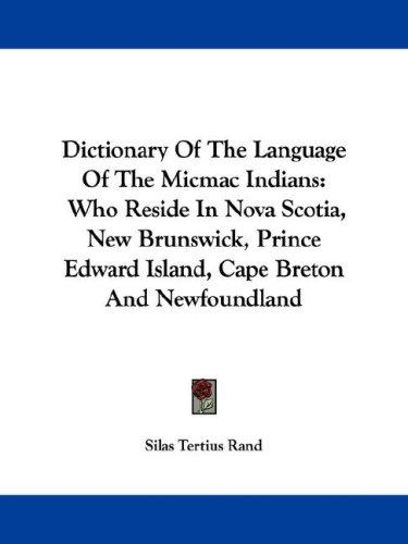 Download Dictionary Of The Language Of The Micmac Indians