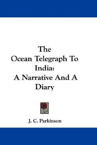 The Ocean Telegraph To India