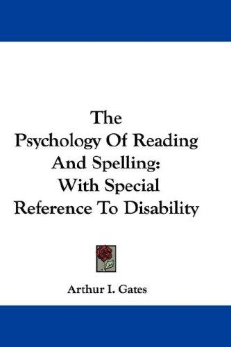 The Psychology Of Reading And Spelling