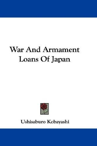 Download War And Armament Loans Of Japan