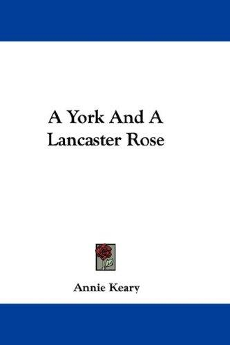 A York And A Lancaster Rose