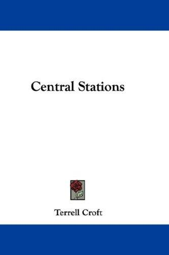 Central Stations