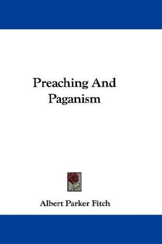 Download Preaching And Paganism
