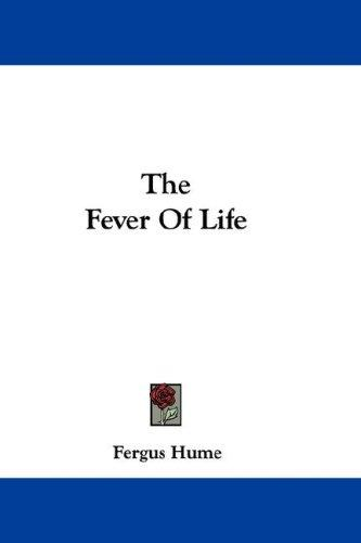 Download The Fever Of Life