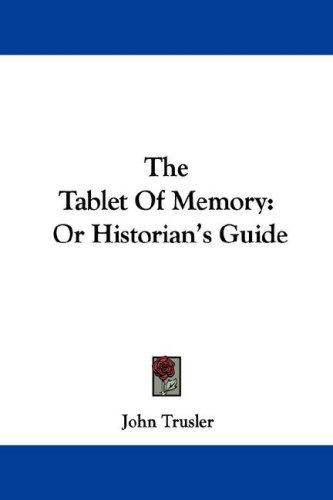 The Tablet Of Memory