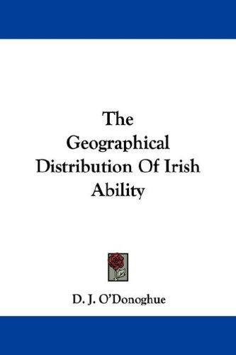 Download The Geographical Distribution Of Irish Ability