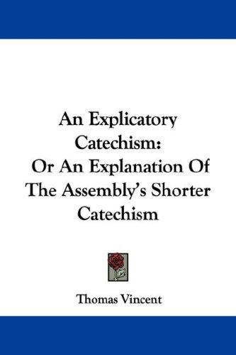 Download An Explicatory Catechism