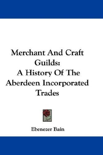 Download Merchant And Craft Guilds