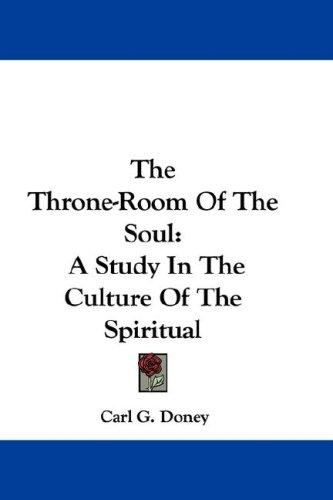 The Throne-Room Of The Soul