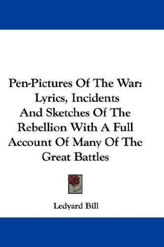 Pen-Pictures Of The War
